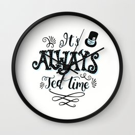 Always Tea Time Wall Clock
