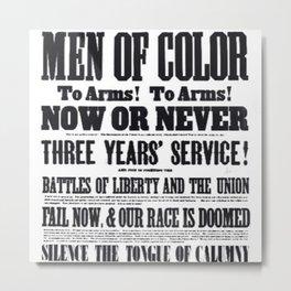 African American Freemen of Color Civil War Recruitment Broadside Advertising Poster Metal Print