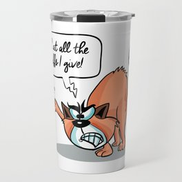 Look at all the Fluffs i Give! - Angry Cat Travel Mug