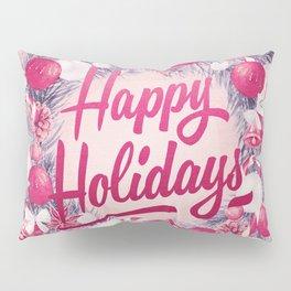 Holiday Greetings 8 Pillow Sham