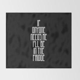 In The Fridge Throw Blanket