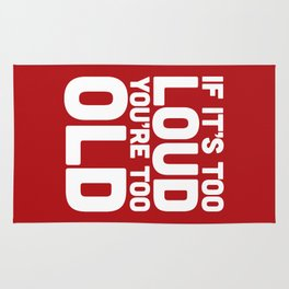 Too Loud Music Quote Rug