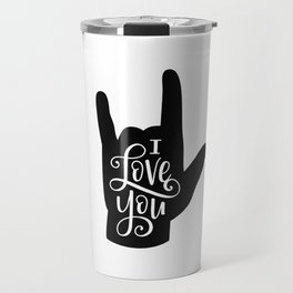 I Love You, Sign Language Travel Mug
