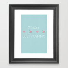 World's Best Nanny Framed Art Print