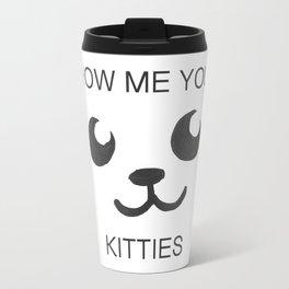 Show Me Your Tities Travel Mug