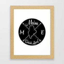 Maine Drink Local ME Framed Art Print