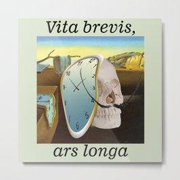 Vita brevis,ars longa.Salvador. Metal Print