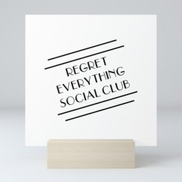 Regret Everything Social Club Mini Art Print