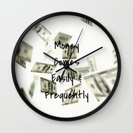 Money Comes Easily & Frequently (law of attraction affirmation) Wall Clock