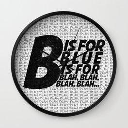 B is for Blah Blah Wall Clock