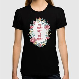 Its Okay not to be Okay - A beautiful floral print T-shirt