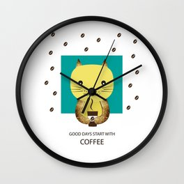 Good days start with coffee Wall Clock