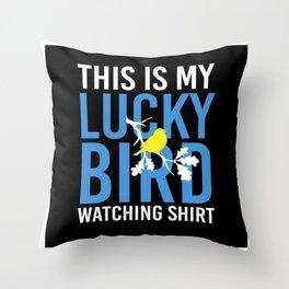 This Is My Lucky Bird Watching Shirt Throw Pillow