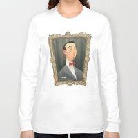 pee wee Long Sleeve T-shirts featuring Pee Wee Herman by Audrey Benjaminsen