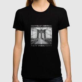 Brooklyn Bridge New York City (black & white poster edition) T-shirt