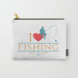 I Love Fishing Angling Fishermen Saying Heart Gift Carry-All Pouch