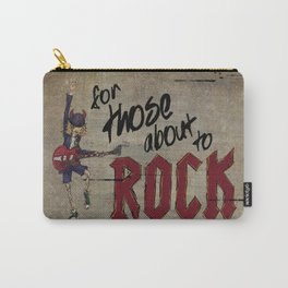 For Those About To Rock Carry-All Pouch