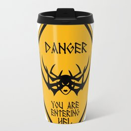 Danger You Are Entering Hel Travel Mug