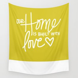 Home Built With Love Wall Tapestry