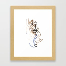 You got me walkin' on the moon. Framed Art Print