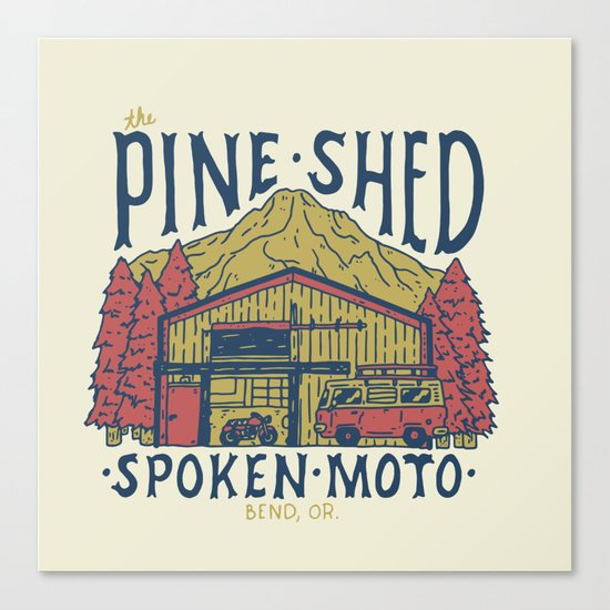 The Pine Shed  Canvas Print