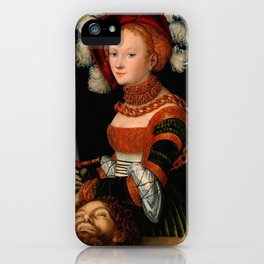 """Lucas Cranach the Elder """"Judith with the Head of Holofernes"""" 3. iPhone Case"""