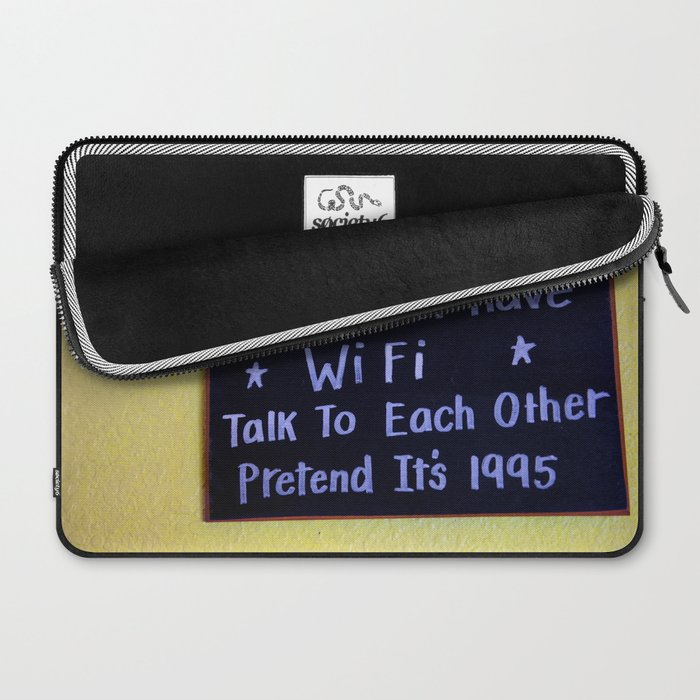 We Do Not Have WiFi Laptop Sleeve