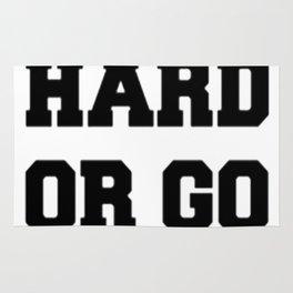 PLAY HARD OR GO HOME Rug