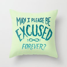 May I Please Be Excused? Throw Pillow