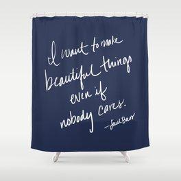 Beautiful Things Shower Curtain