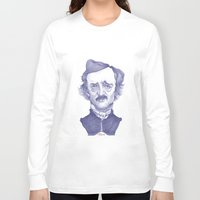 edgar allan poe Long Sleeve T-shirts featuring Edgar Allan Poe illustration by Stavros Damos