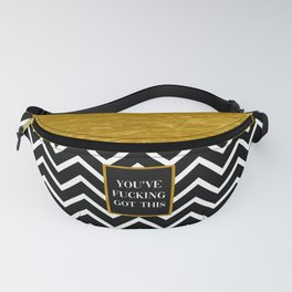 You've Fucking Got This, Quote Fanny Pack