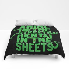 Anime in the streets hentai in the sheets Comforters
