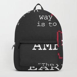 Amelia Earhart quote Backpack