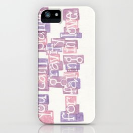 You Can't Blame Gravity For Falling in Love iPhone Case
