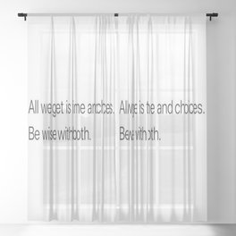 Be Wise... Sheer Curtain
