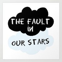 the fault in our stars Art Prints featuring The Fault In Our Stars by swiftstore