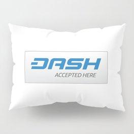 Accepted here: DASH Pillow Sham
