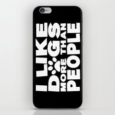I Like Dogs More Than People  |  Dog Lover iPhone & iPod Skin