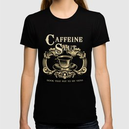 For the love of Caffeine T-shirt