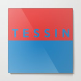 Tessin region switzerland country flag name text swiss Metal Print
