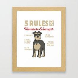 Funny Rules for Miniature Schnauzer Framed Art Print