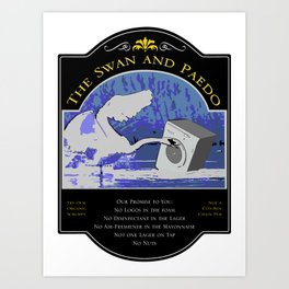 The Swan and Paedo Art Print