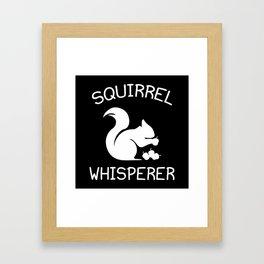 Squirrel Whisperer Framed Art Print