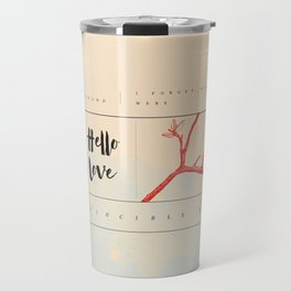 """Music Inspired Collection - Ben Howard """"I Forget Where We Were"""" Travel Mug"""