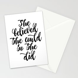 She believed she could so she did Black & White Modern Calligraphy Stationery Cards