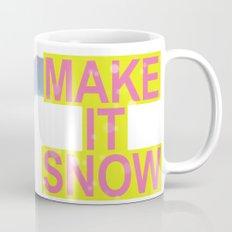 make it snow Mug
