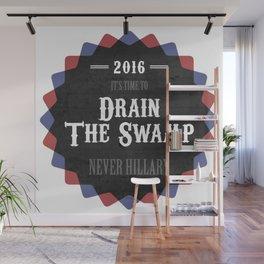 Drain The Swamp Wall Mural