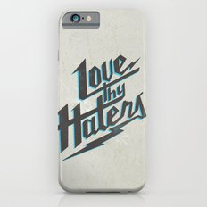Love Thy Haters - White iPhone 6s Slim Case