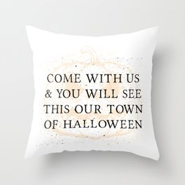 Our Town of Halloween Throw Pillow